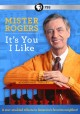 Go to record Mister Rogers: it's you I like [videorecording]