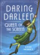 Go to record Daring Darleen, queen of the screen