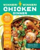 Go to record Winner! winner! chicken dinner : 50 winning ways to cook i...