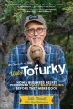 Go to record In search of the wild Tofurky : how a business misfit pion...