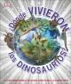 Go to record ¿Dónde vivieron los dinosaurios? : la vida prehistórica en...