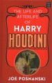 Go to record The life and afterlife of Harry Houdini  [text (large prin...