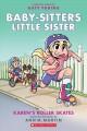 Go to record Baby-sitters little sister. 2, Karen's roller skates