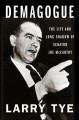 Go to record Demagogue : the life and long shadow of Senator Joe McCarthy
