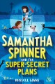 Go to record Samantha Spinner and the super-secret plans