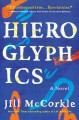 Go to record Hieroglyphics : a novel