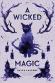 Go to record A wicked magic
