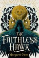 Go to record The faithless hawk