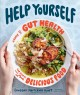 Go to record Help yourself : a guide to gut health for people who love ...