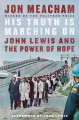 Go to record His truth is marching on : John Lewis and the power of hope
