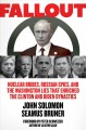 Go to record Fallout : nuclear bribes, Russian spies, and the Washingto...