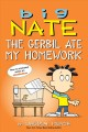 Go to record Big Nate. The gerbil ate my homework