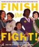 Go to record Finish the fight! : the brave and revolutionary women who ...