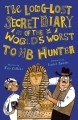Go to record The long-lost secret diary of the world's worst tomb hunter