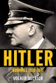 Go to record Hitler : downfall, 1939-1945