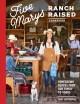 Go to record Five Marys ranch raised cookbook : homegrown recipes from ...