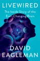 Go to record Livewired : the inside story of the ever-changing brain