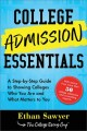 Go to record College admission essentials : a step-by-step guide to sho...