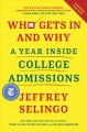 Go to record Who gets in and why : a year inside college admissions