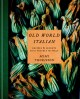 Go to record Old world Italian : recipes & secrets from our travels in ...