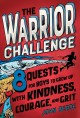 Go to record The warrior challenge : 8 quests for boys to grow up with ...