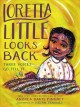 Go to record Loretta Little looks back : three voices go tell it : a mo...