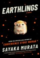 Go to record Earthlings : a novel