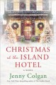 Go to record Christmas at the Island Hotel : a novel