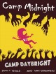 Go to record Camp Midnight vs. Camp Daybright