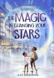 Go to record The magic in changing your stars