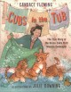 Go to record Cubs in the tub : the true story of the Bronx Zoo's first ...