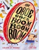 Go to record The oboe goes boom boom boom