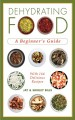 Go to record Dehydrating food : a beginner's guide