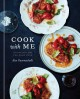 Go to record Cook with me : 150 recipes for the home cook
