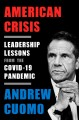 Go to record American crisis : leadership lessons from the COVID-19 pan...