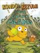 Go to record Kondo & Kezumi visit Giant Island