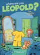 Go to record Where are you Leopold? Book 1, The invisibility game