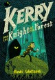 Go to record Kerry and the knight of the forest