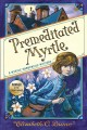 Go to record Premeditated Myrtle