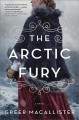 Go to record The Arctic fury : a novel