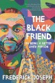 Go to record The black friend : on being a better white person