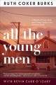 Go to record All the young men : a memoir of love, AIDS, and chosen fam...