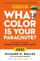 Go to record What color is your parachute? : your guide to a lifetime o...