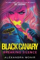 Go to record Black Canary : breaking silence