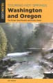 Go to record Touring hot springs Washington and Oregon : the states' be...
