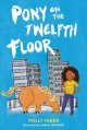 Go to record Pony on the twelfth floor