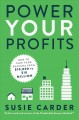 Go to record Power your profits : how to take your business from $10,00...