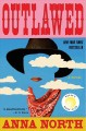 Go to record Outlawed : a novel