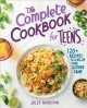Go to record The complete cookbook for teens : 120+ recipes to level up...