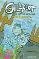 Go to record Gillbert. #1, The little merman